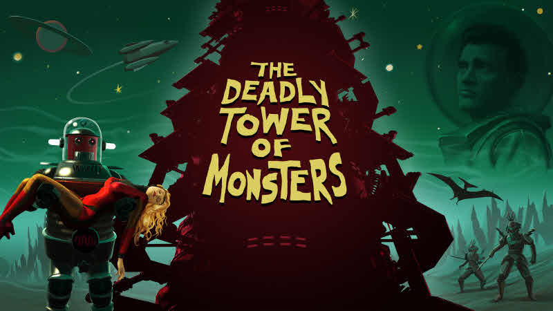 The Deadly Tower Of Monsters Is A 50s B Movie Sci Fi Action