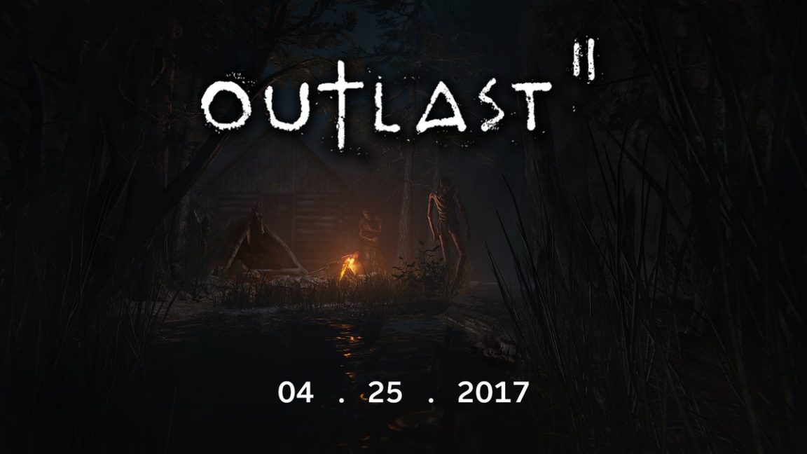 Outlast 2 stalks onto PS4, Xbox One and PC next month
