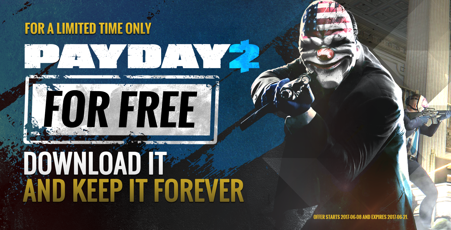 Payday 2 is free on Steam, grab it while you can!