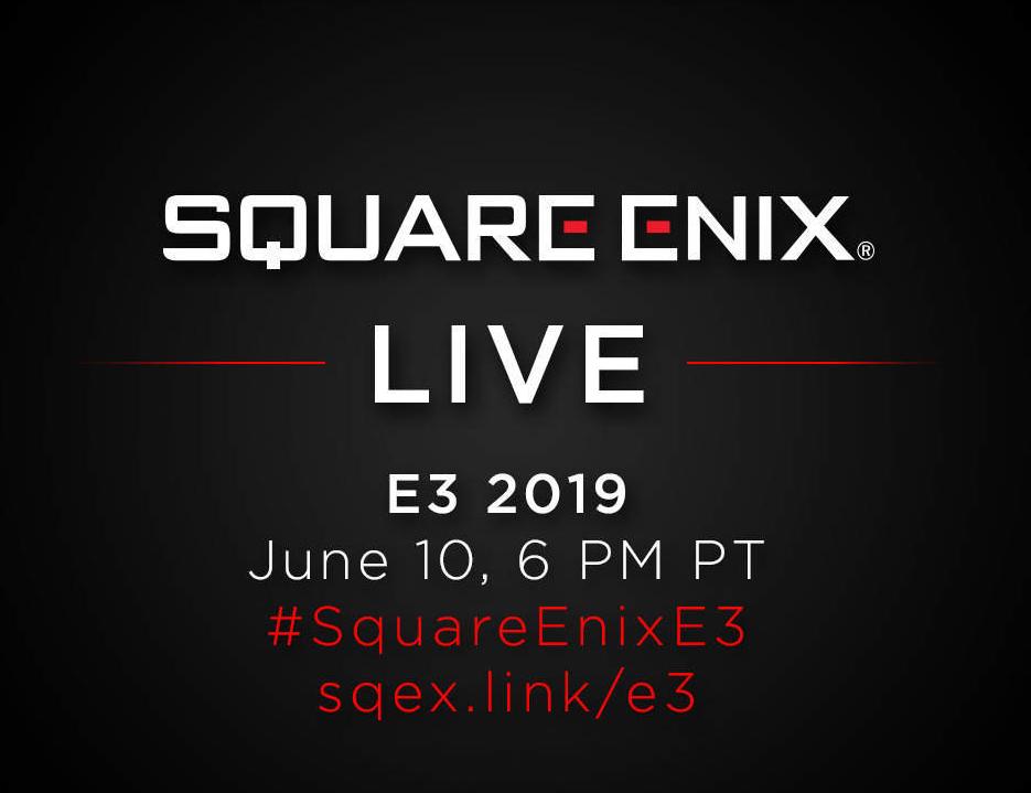 Square Enix E3 2019 showcase will take place on June 10