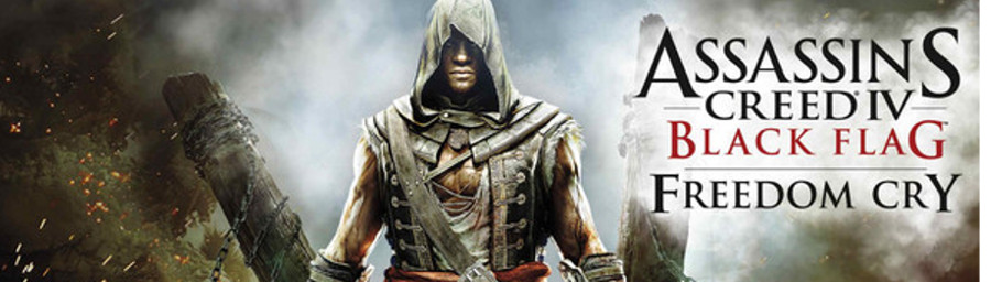 Assassin's Creed 4: Black Flag - Freedom Cry DLC dated for ...